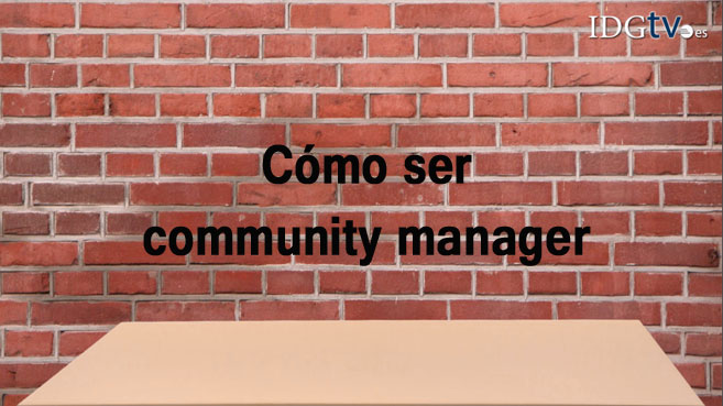 Vídeo:Cómo ser community manager